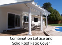 Combination Lattice Roof and Solid Roof Patio Cover